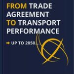 From Trade Agreement to Transport Performance